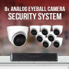 8 analog eyeball camera security systems